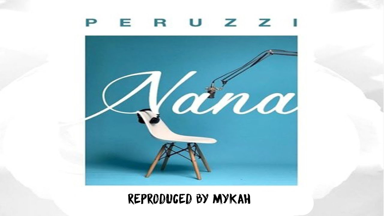 Peruzzi Nana Instrumental Mp3 Download