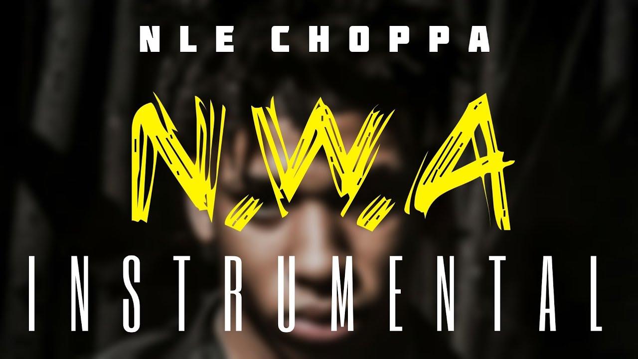 NLE Choppa - N.W.A (Instrumental)
