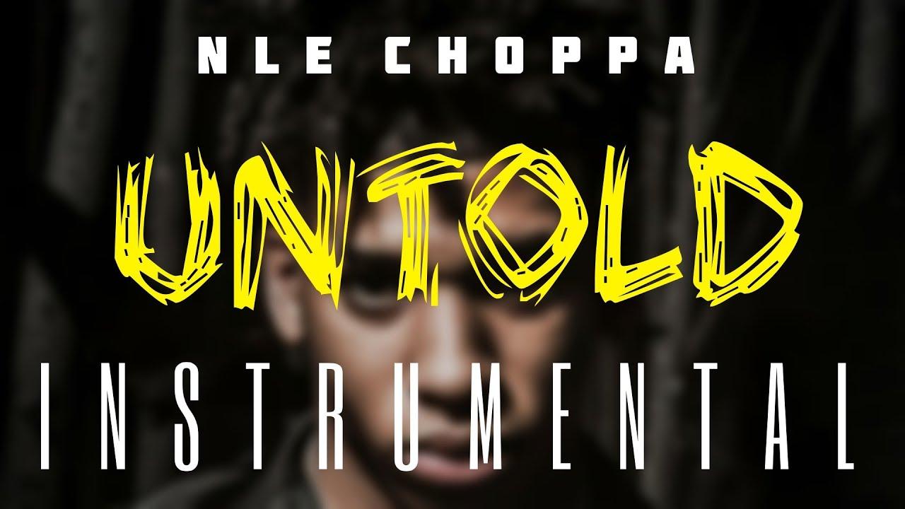 NLE Choppa - Untold (Instrumental)