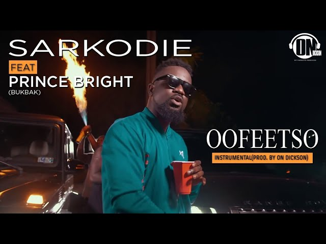 Sarkodie Feat. Prince Bright (BukBak) - Oofeetso Instrumental